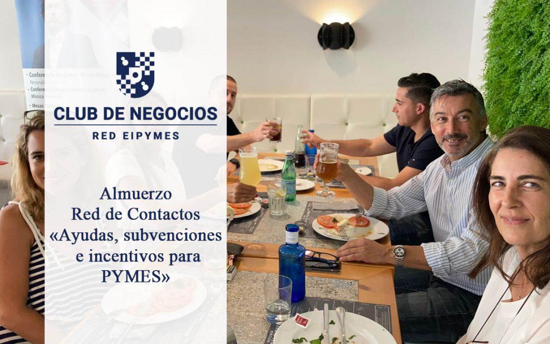 Almuerzo Red de Contactos «Ayudas, subvenciones e incentivos para PYMES»